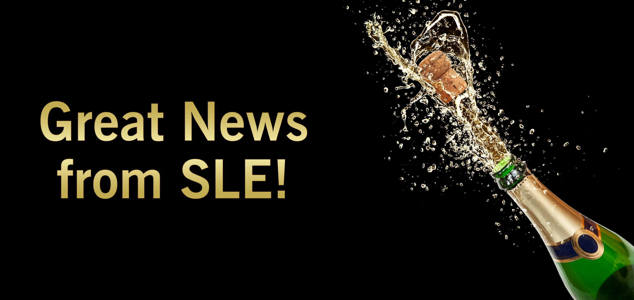 Great News From SLE !